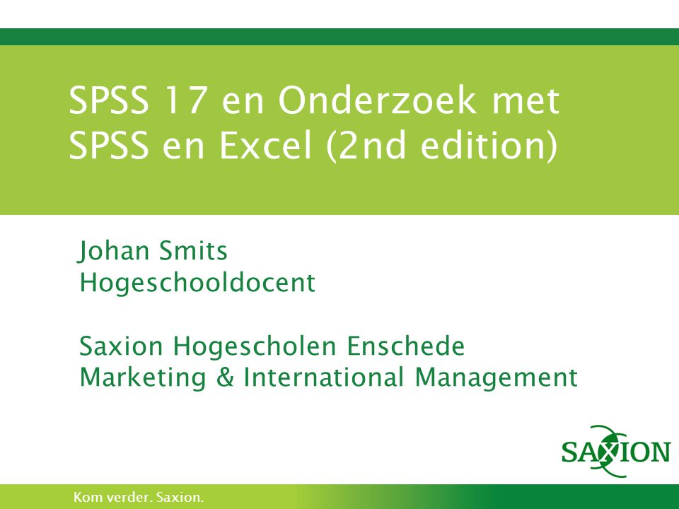 SPSS 17 en Onderzoek met SPSS en Excel (2nd edition)