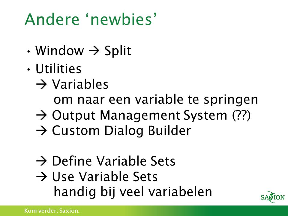 Andere 'newbies' Window  Split