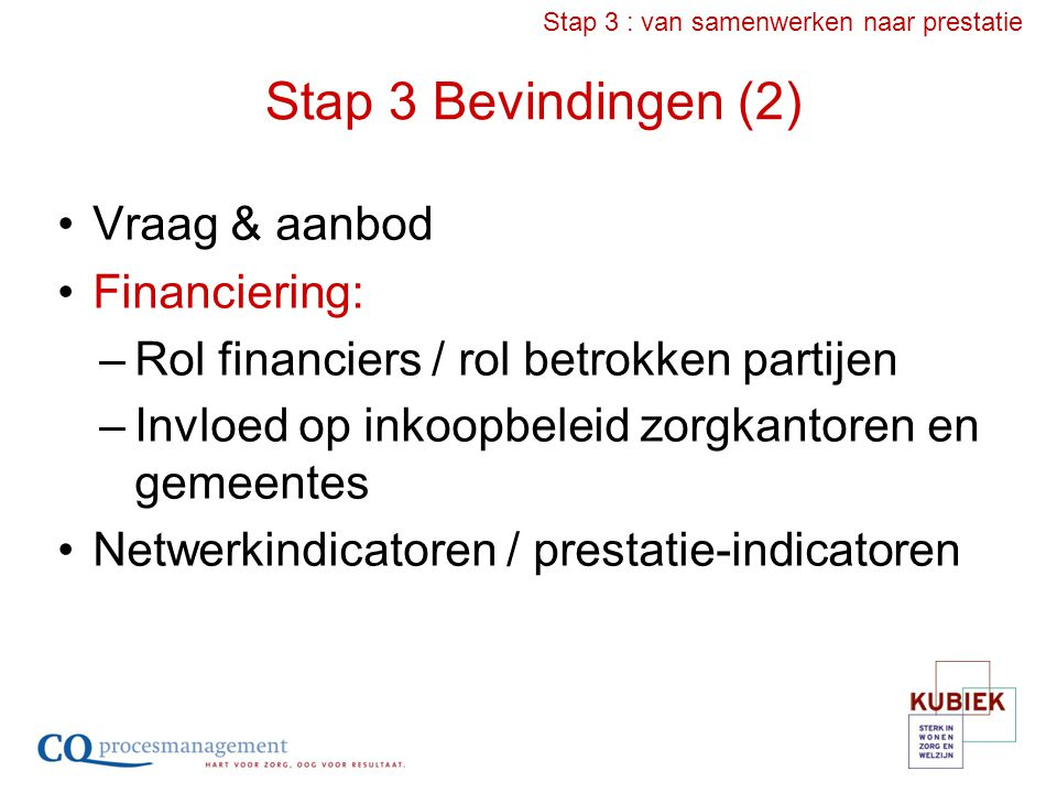 Stap 3 : van samenwerken naar prestatie