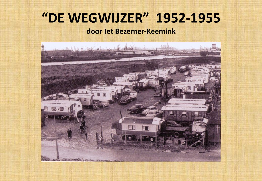 DE WEGWIJZER 1952-1955 door Iet Bezemer-Keemink
