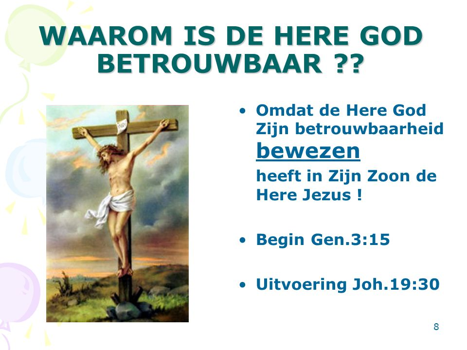 WAAROM IS DE HERE GOD BETROUWBAAR