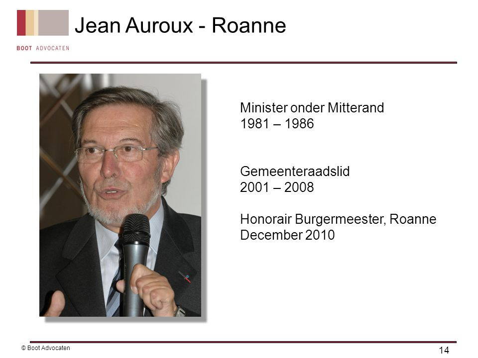 Jean Auroux - Roanne Minister onder Mitterand 1981 – 1986