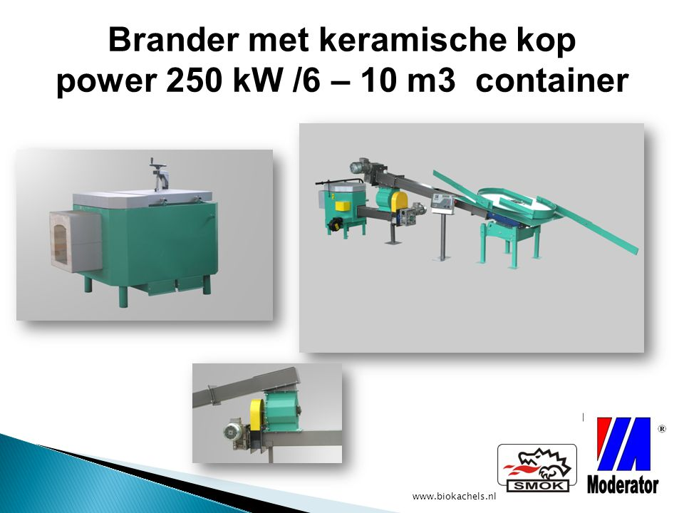 Brander met keramische kop power 250 kW /6 – 10 m3 container