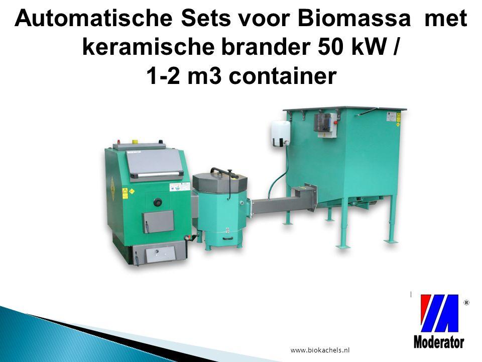 Automatische Sets voor Biomassa met keramische brander 50 kW / 1-2 m3 container