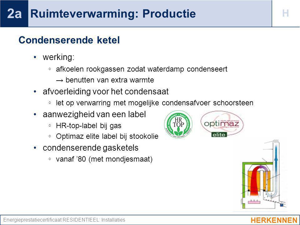 Ruimteverwarming: Productie