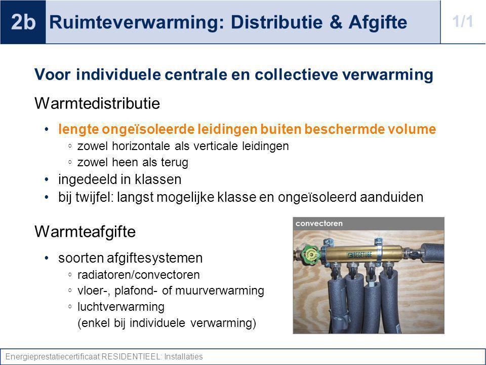 Ruimteverwarming: Distributie & Afgifte