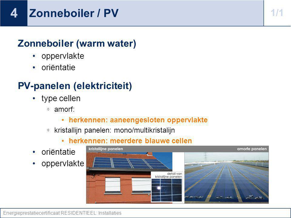 4 Zonneboiler / PV 1/1 Zonneboiler (warm water)