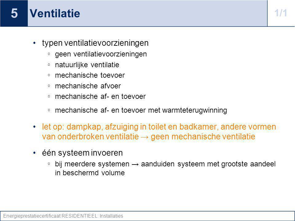 5 Ventilatie 1/1 typen ventilatievoorzieningen