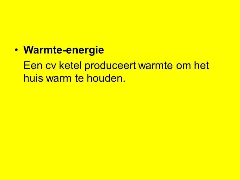 Warmte-energie Een cv ketel produceert warmte om het huis warm te houden.