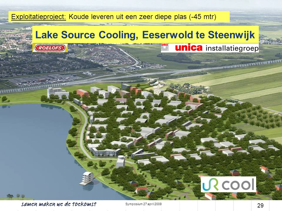 Lake Source Cooling, Eeserwold te Steenwijk