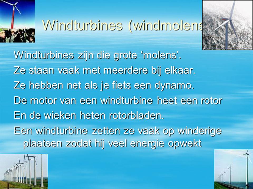 Windturbines (windmolens)
