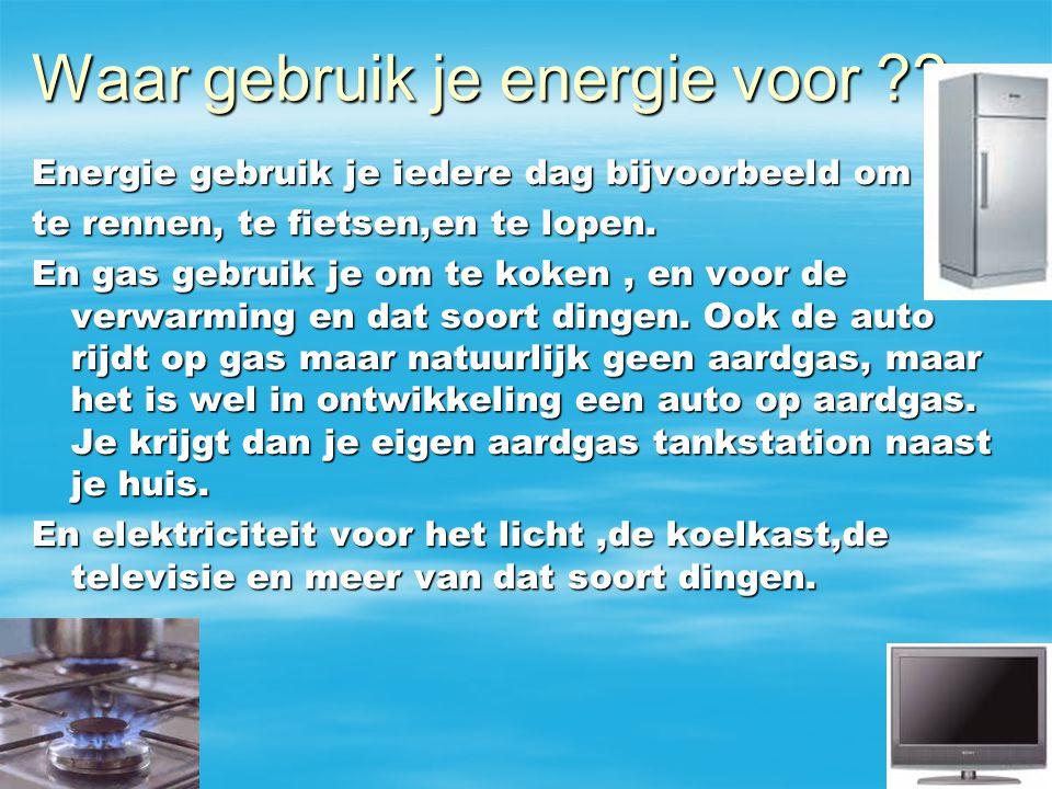 Waar gebruik je energie voor