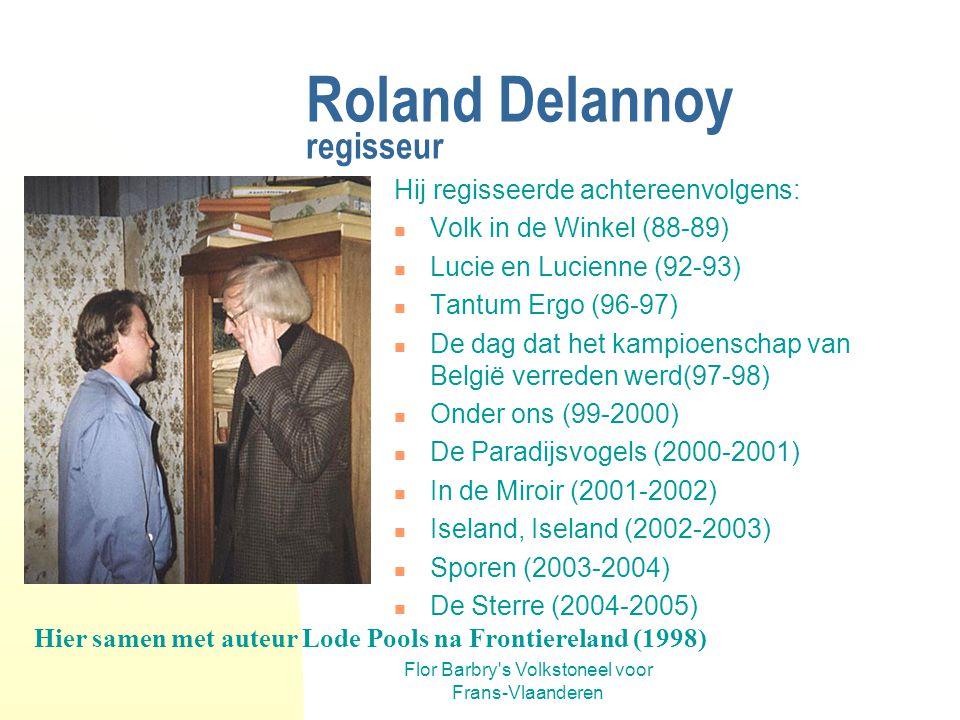 Roland Delannoy regisseur