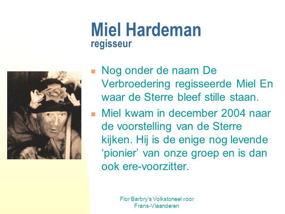 Miel Hardeman regisseur