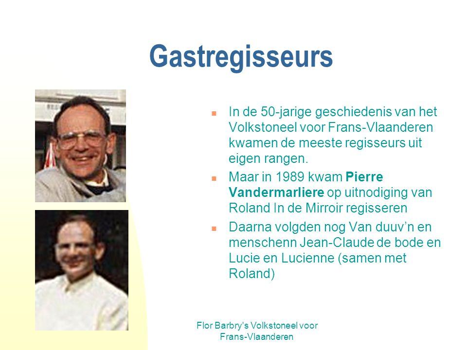Flor Barbry s Volkstoneel voor Frans-Vlaanderen