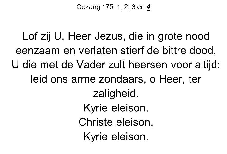 Lof zij U, Heer Jezus, die in grote nood