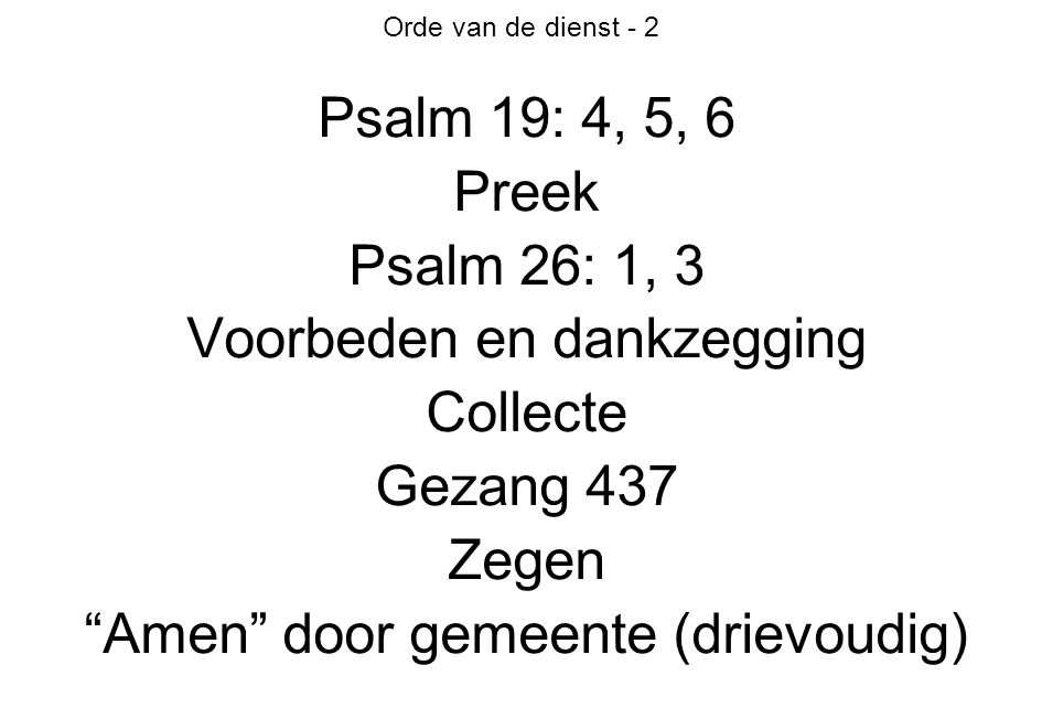 Voorbeden en dankzegging Collecte Gezang 437 Zegen