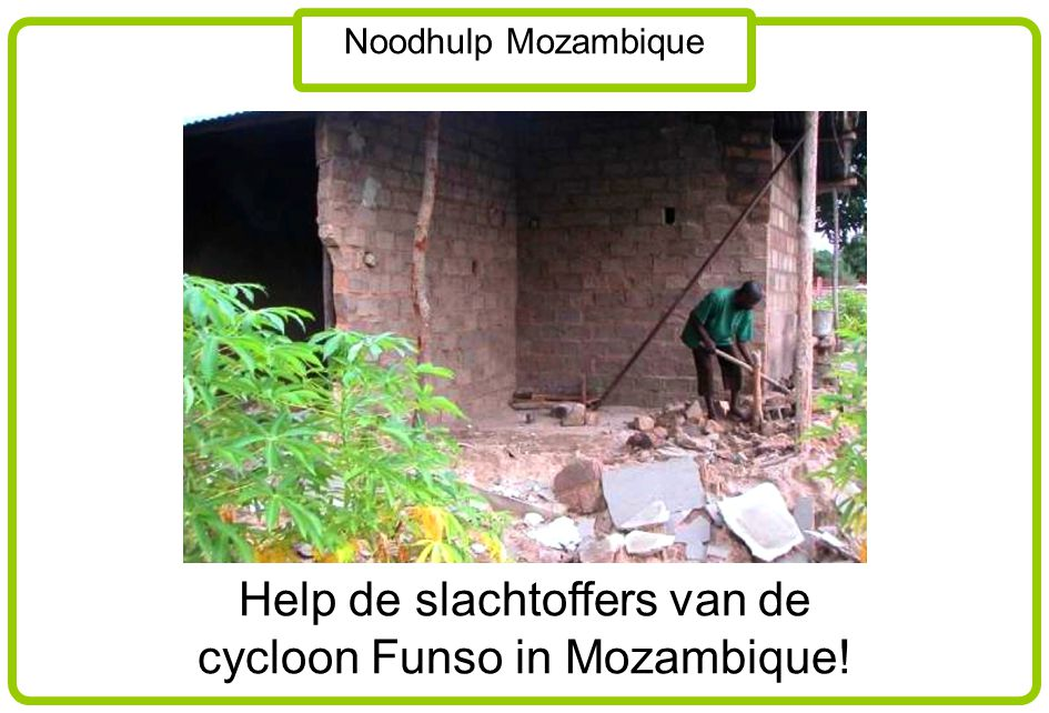 Help de slachtoffers van de cycloon Funso in Mozambique!