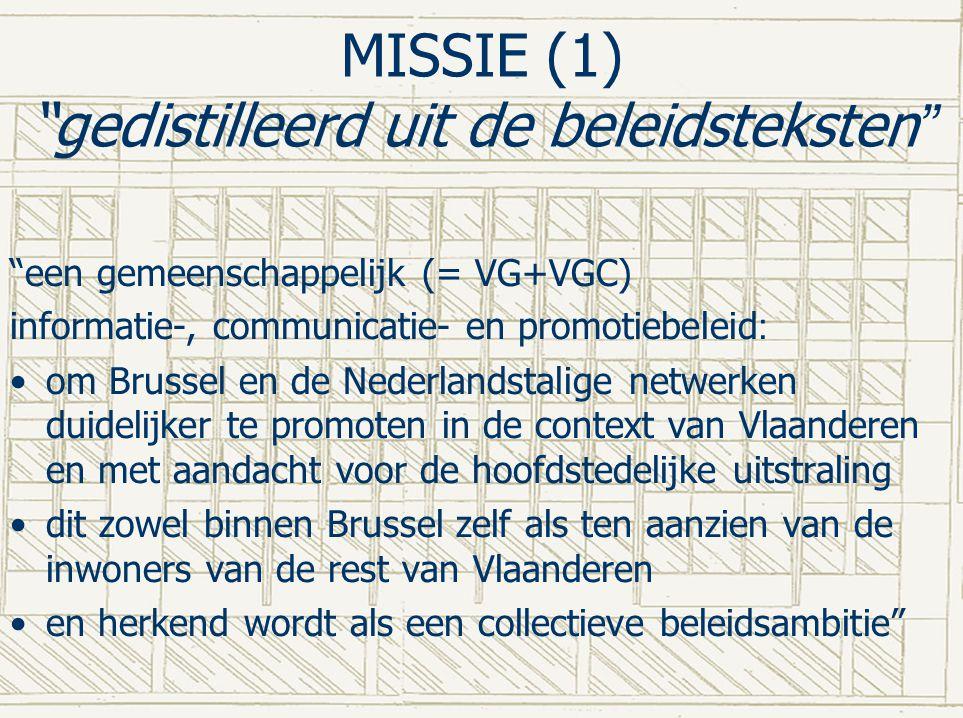 MISSIE (1) gedistilleerd uit de beleidsteksten