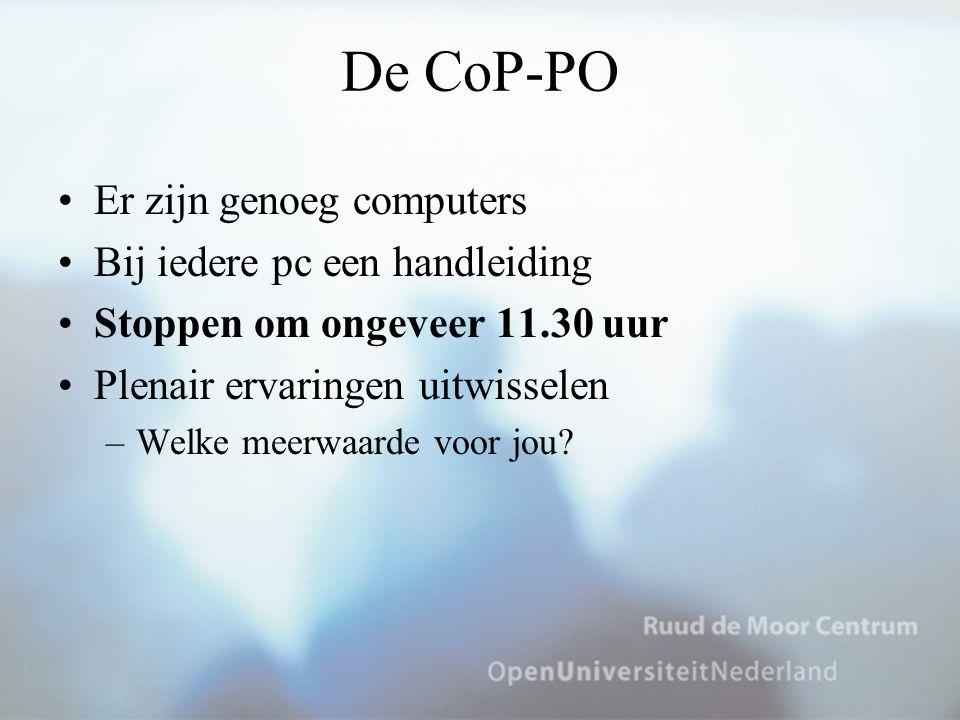 De CoP-PO Er zijn genoeg computers Bij iedere pc een handleiding