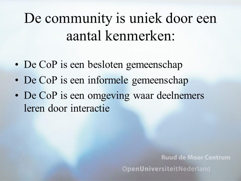 De community is uniek door een aantal kenmerken: