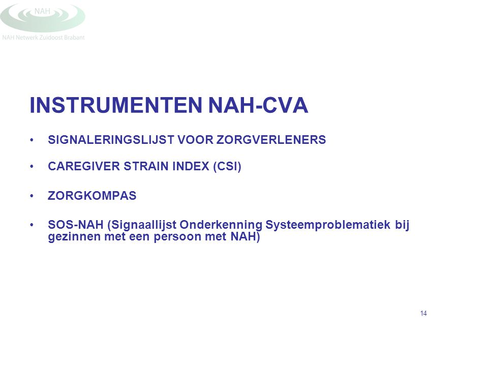 INSTRUMENTEN NAH-CVA SIGNALERINGSLIJST VOOR ZORGVERLENERS