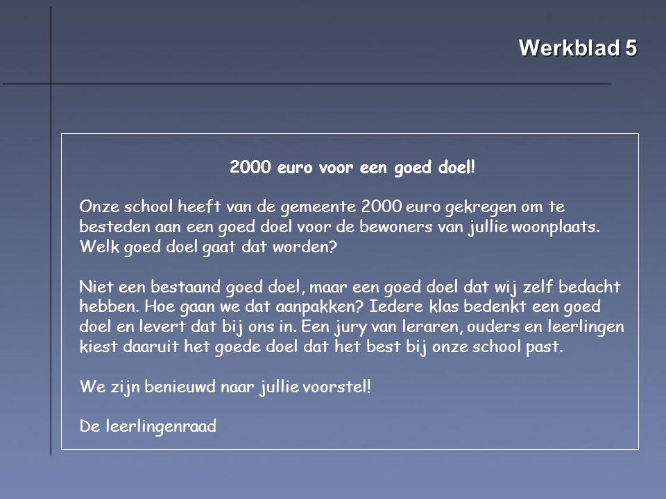 Werkblad 5 2000 euro voor een goed doel!