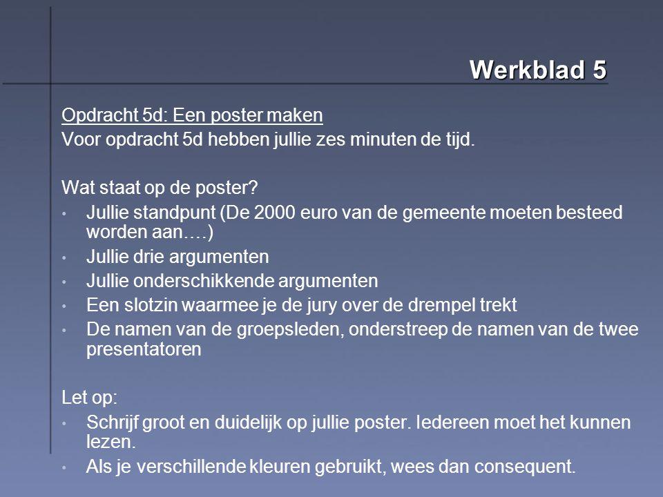 Werkblad 5 Opdracht 5d: Een poster maken
