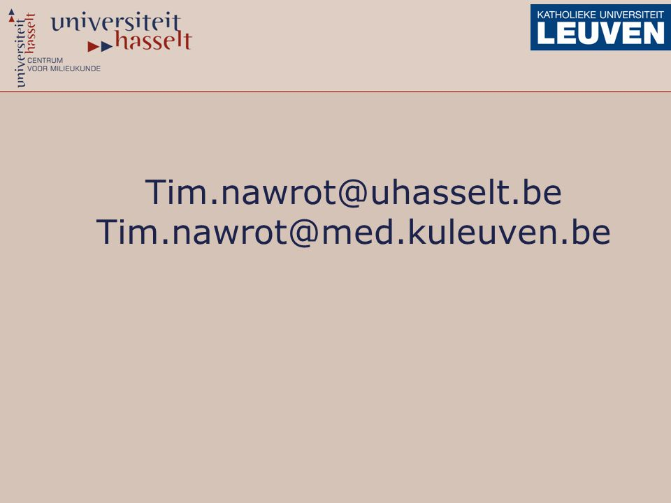 Tim.nawrot@uhasselt.be Tim.nawrot@med.kuleuven.be