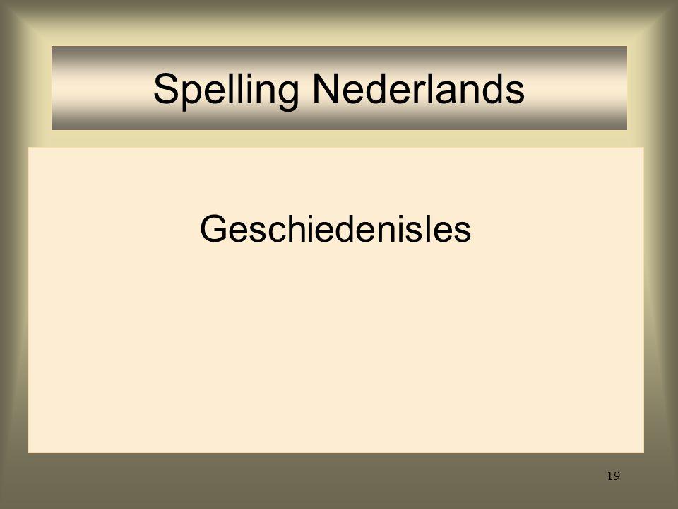 Spelling Nederlands Geschiedenisles