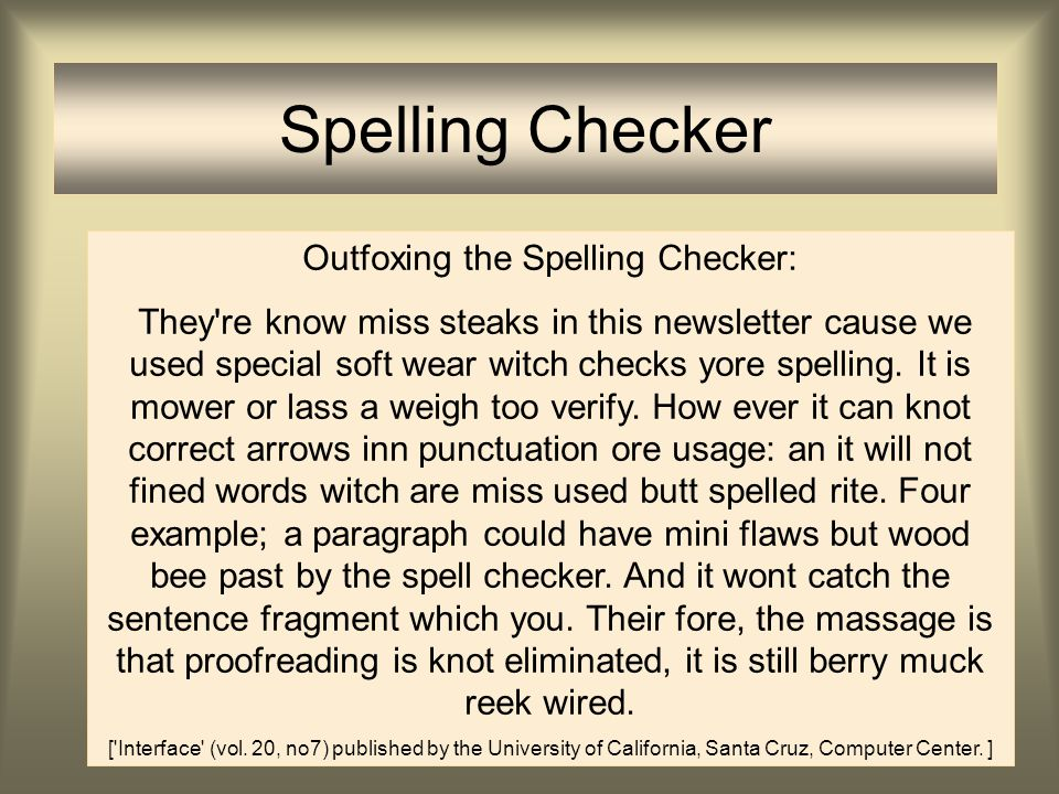 Outfoxing the Spelling Checker: