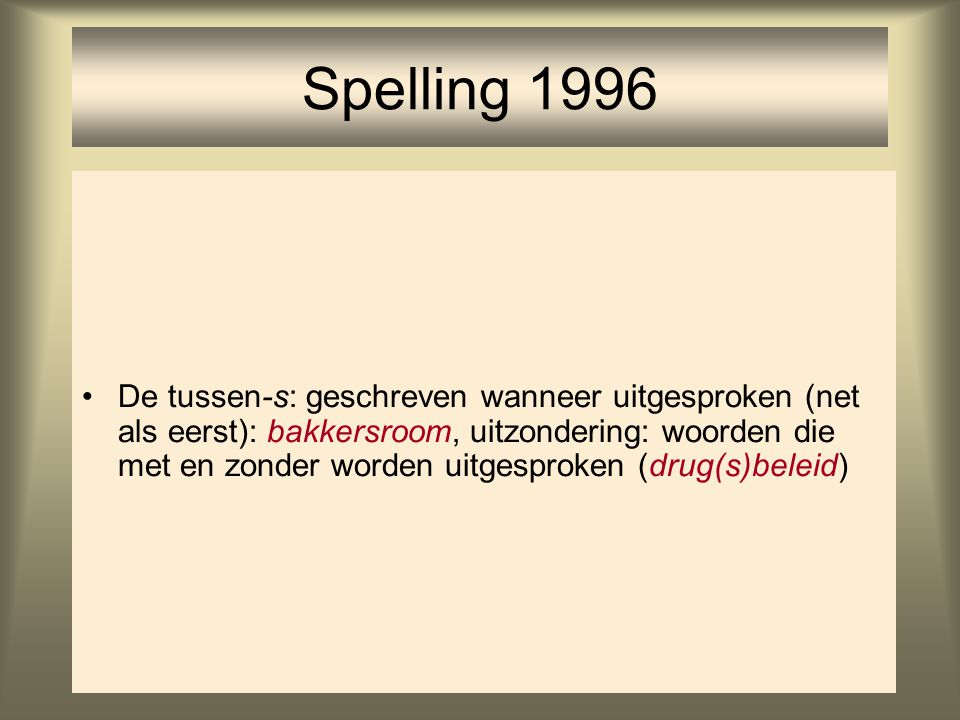 Spelling 1996