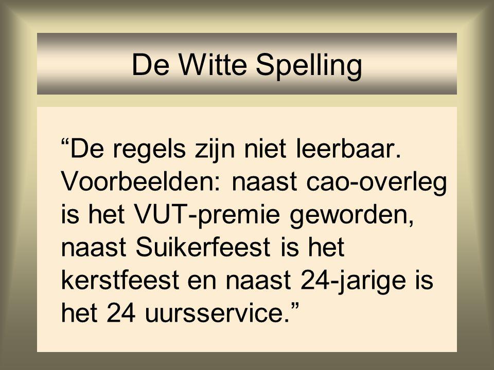 De Witte Spelling