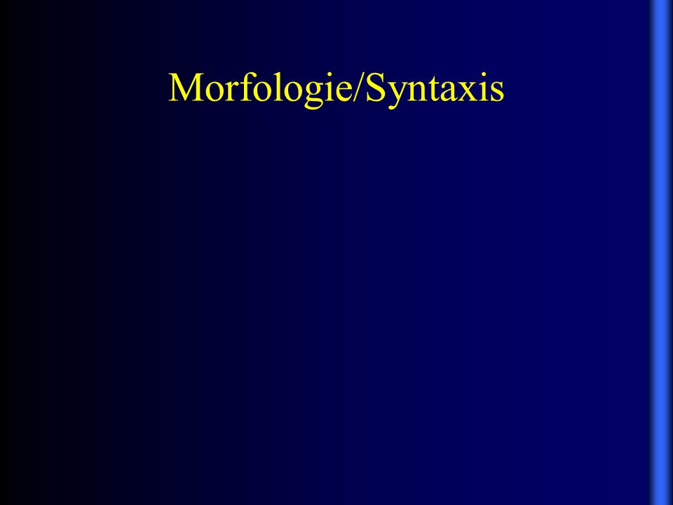 Morfologie/Syntaxis