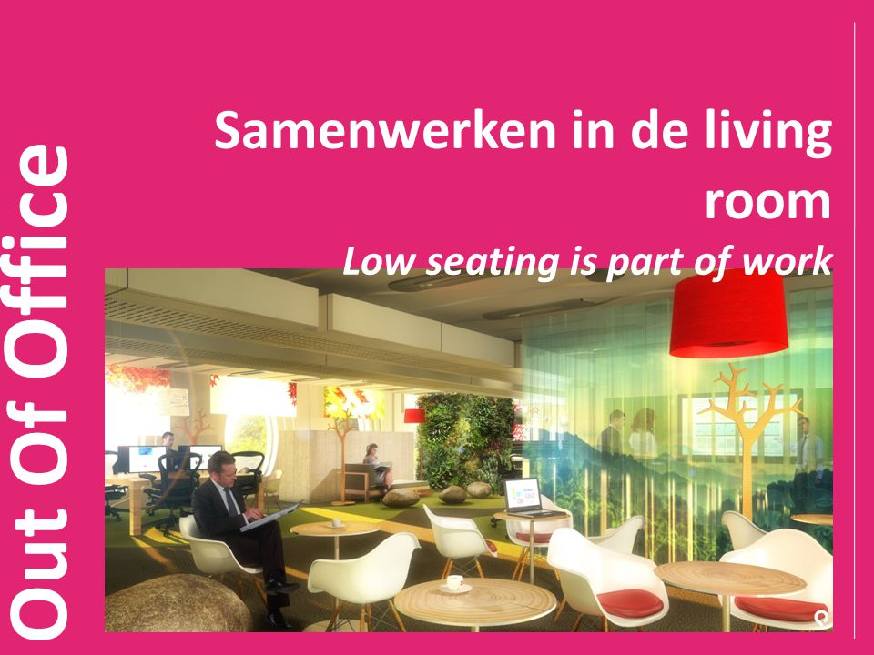 Out Of Office Samenwerken in de living room