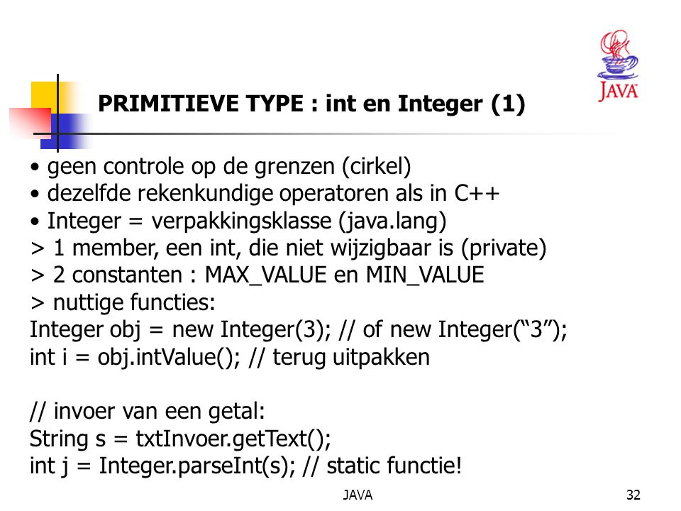 PRIMITIEVE TYPE : int en Integer (1)