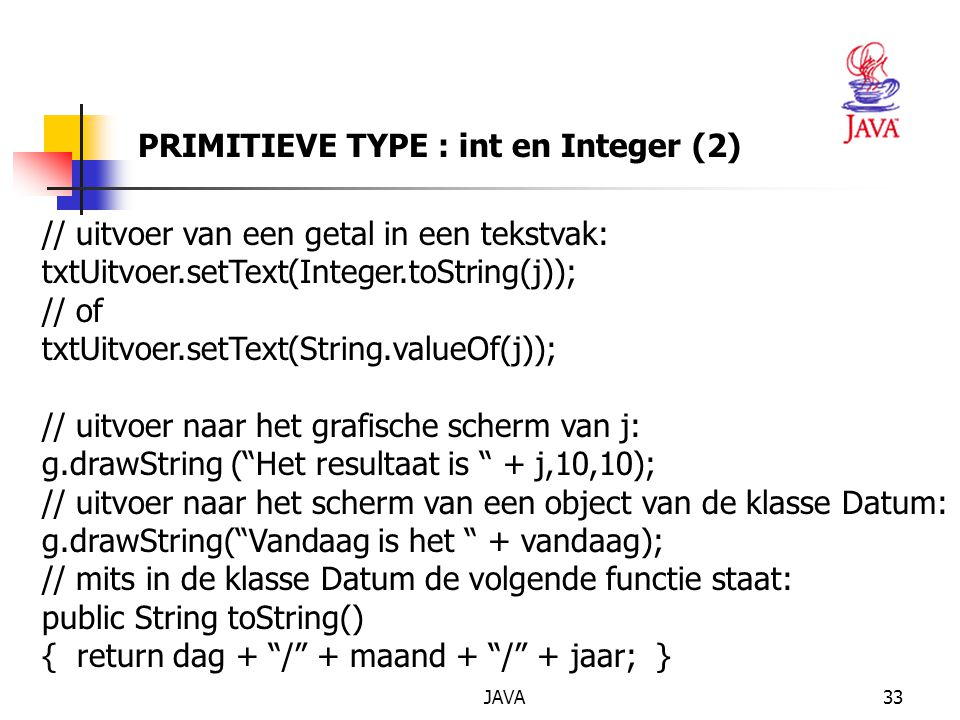 PRIMITIEVE TYPE : int en Integer (2)