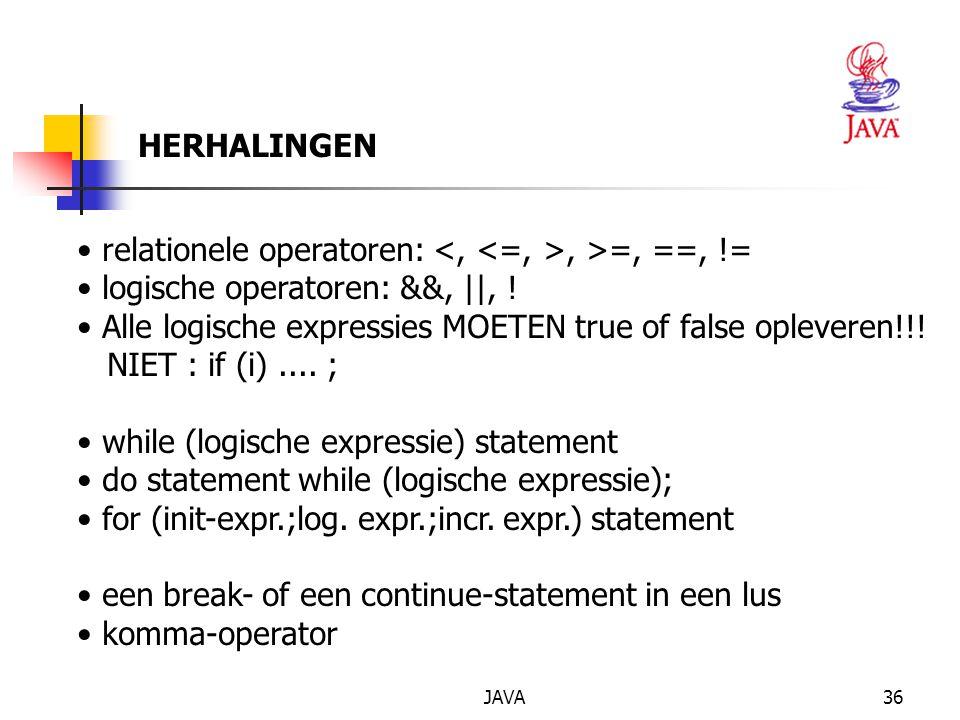relationele operatoren: <, <=, >, >=, ==, !=