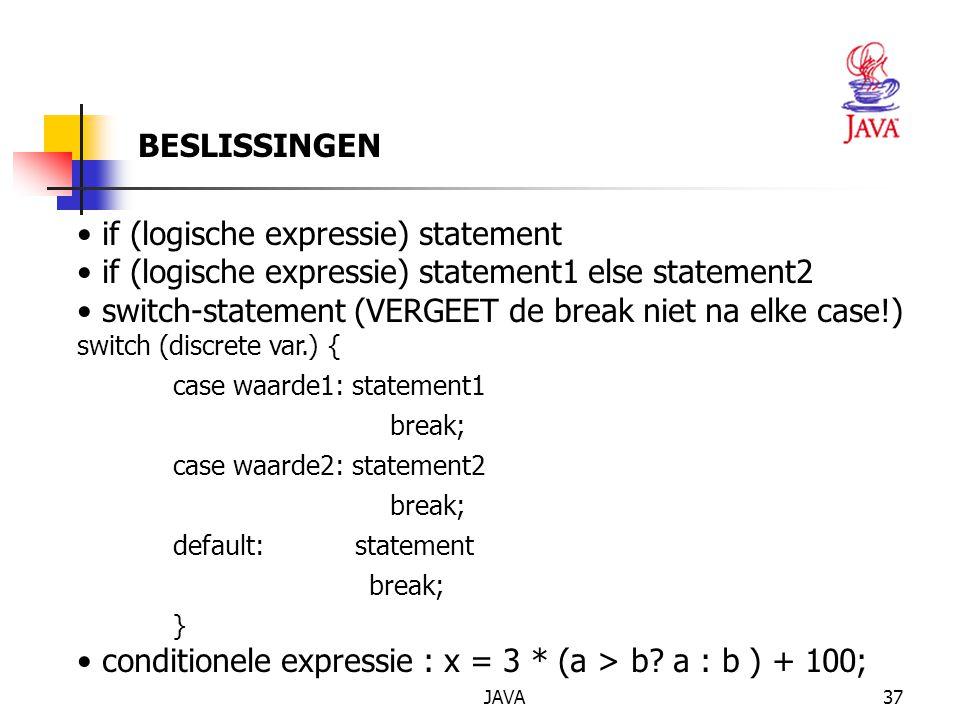if (logische expressie) statement