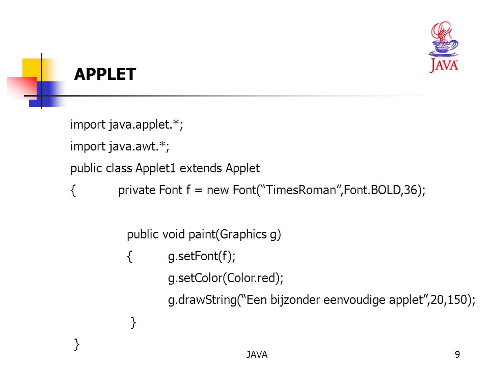 APPLET import java.applet.*; import java.awt.*;