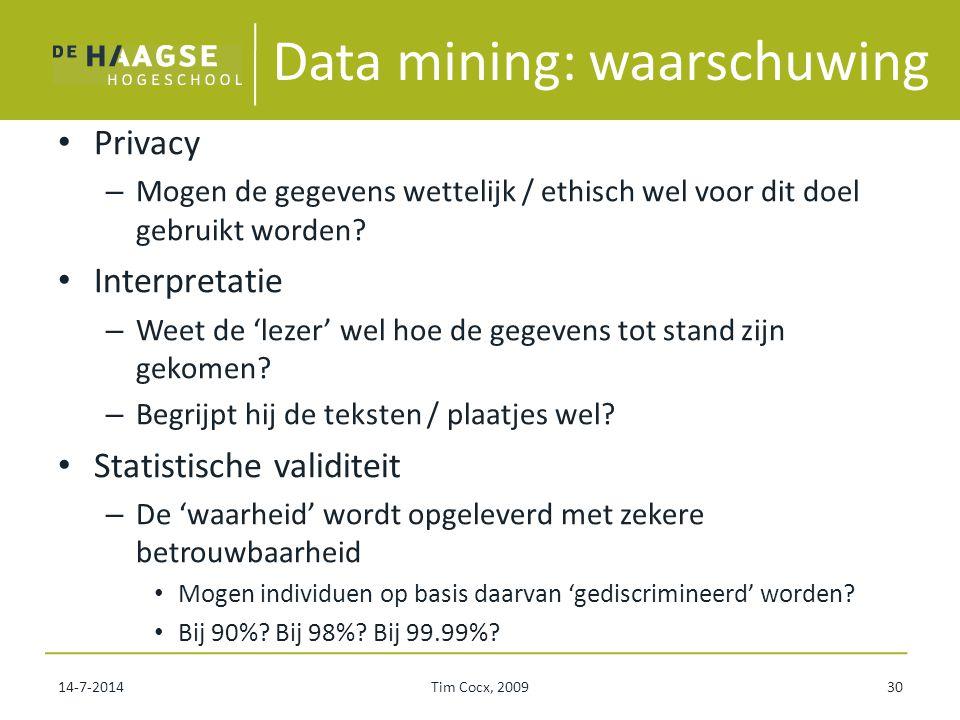 Data mining: waarschuwing