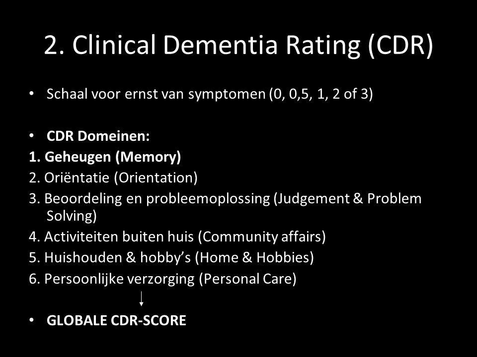 2. Clinical Dementia Rating (CDR)