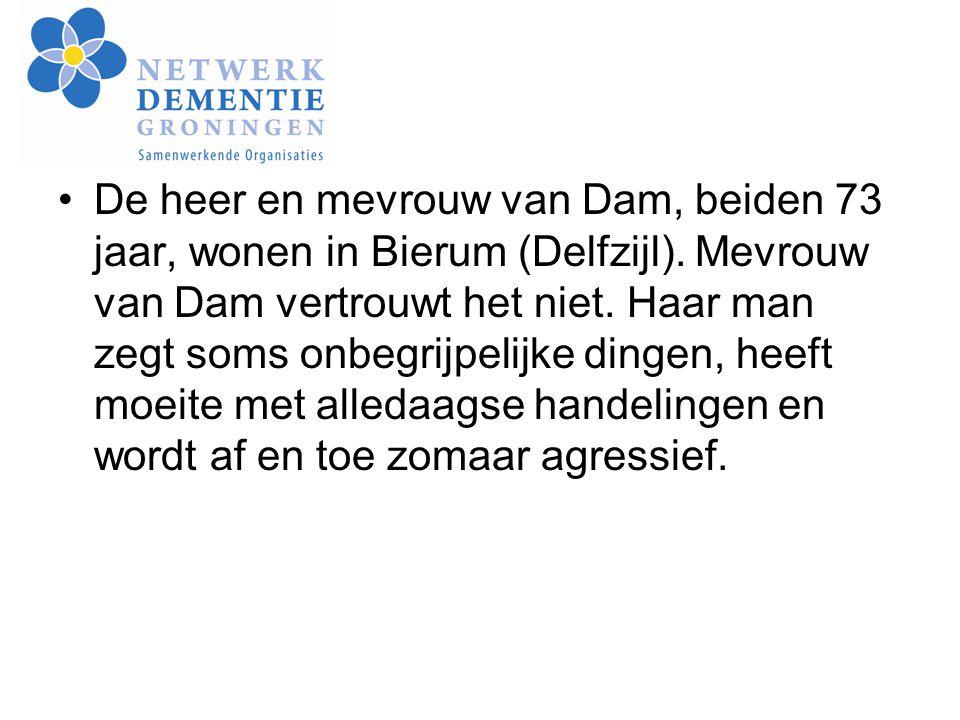 De heer en mevrouw van Dam, beiden 73 jaar, wonen in Bierum (Delfzijl)
