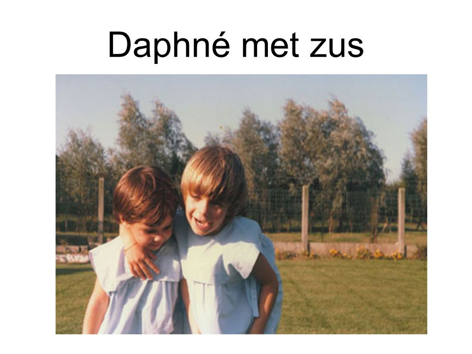 Daphné met zus