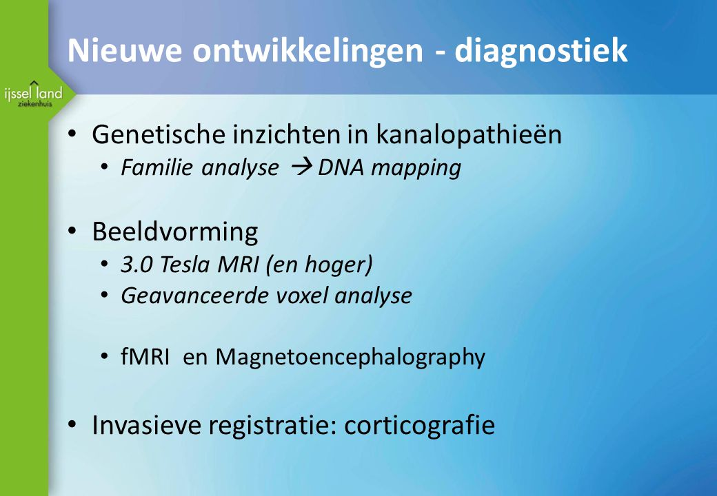 Nieuwe ontwikkelingen - diagnostiek