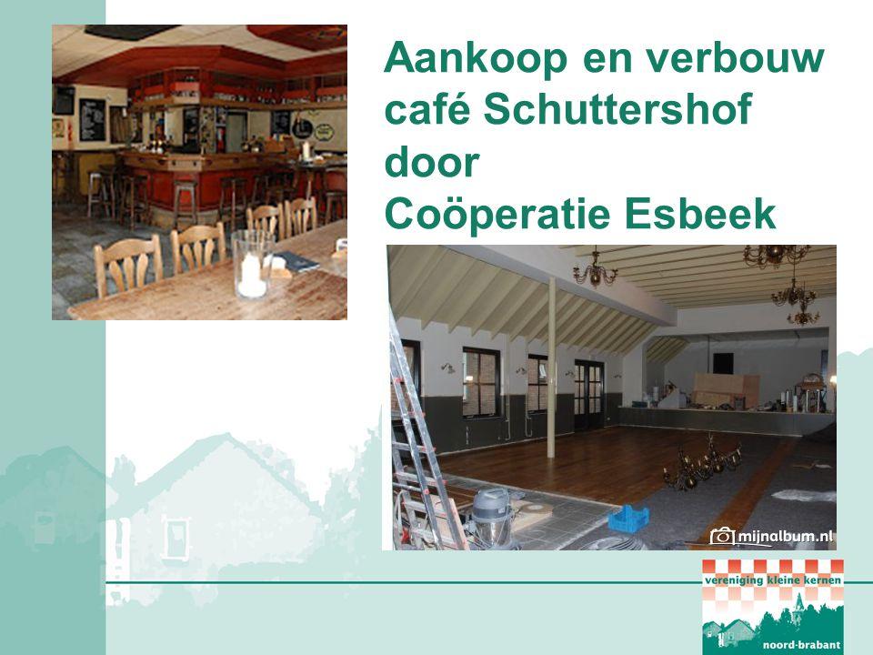 Aankoop en verbouw café Schuttershof door