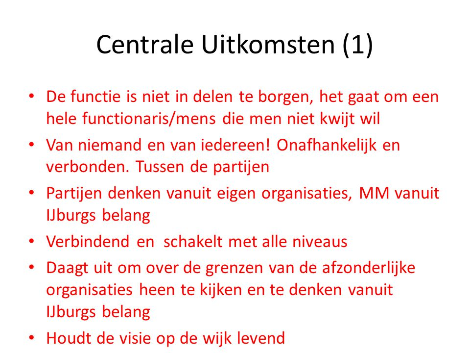 Centrale Uitkomsten (1)