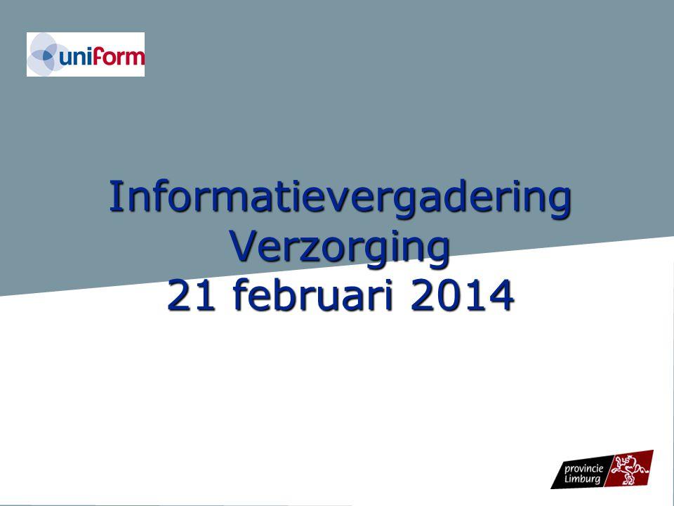 Informatievergadering Verzorging 21 februari 2014