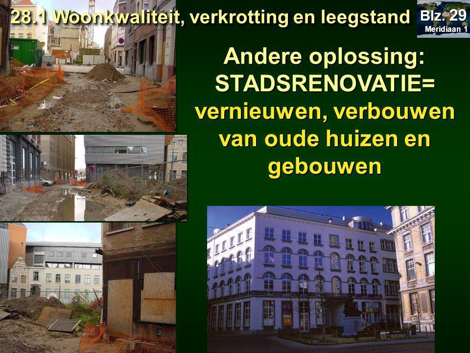 vernieuwen, verbouwen van oude huizen en gebouwen