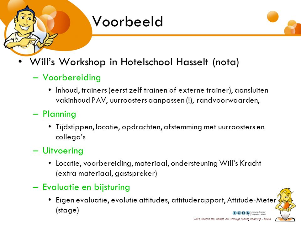 Voorbeeld Will's Workshop in Hotelschool Hasselt (nota) Voorbereiding